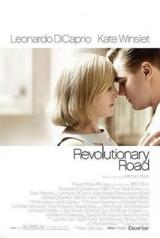 Revolutionary Road - Ο Δρόμος της Επανάστασης