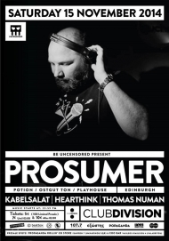 Be Uncensored with Prosumer at Club Division
