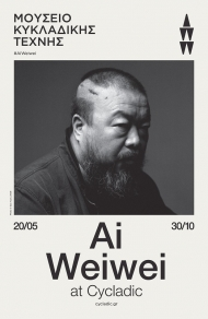 Αφίσα, «Ai Weiwei at Cycladic»